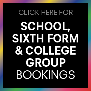 School, Sixth Form & College Group Bookings